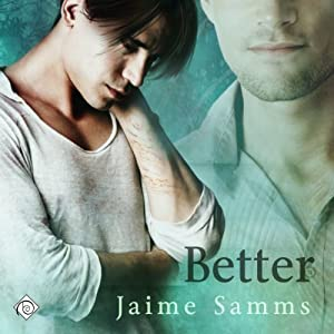 Better | [Jaime Samms]