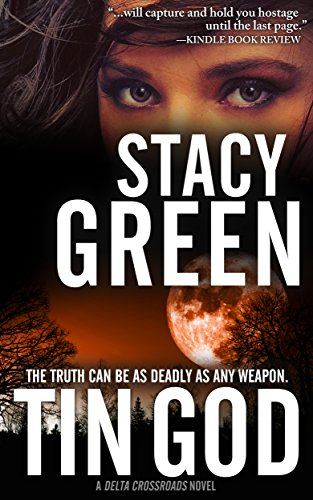 Book: Tin God by Stacy Green