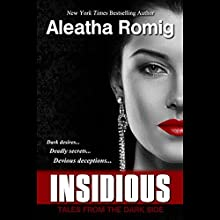 Insidious (       UNABRIDGED) by Aleatha Romig Narrated by Savannah Richards