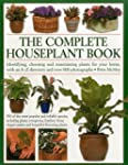 The Complete Houseplant Book: Identif...