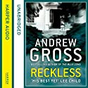 Reckless Audiobook by Andrew Gross Narrated by Christian Hoff