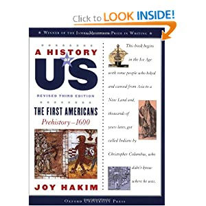 A History of US: The First Americans: Prehistory-1600 A History of US Book One by Joy Hakim