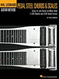 Pedal Steel Guitar Chords & Scales: Hal Leonard Pedal Steel Method Series (Hal Leonard Pedal Steel Guitar Method)