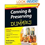 Canning and Preserving For Dummies by Amelia Jeanroy and Karen Ward