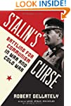 Stalin's Curse: Battling for Communis...