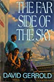 img - for The Far Side of the Sky: Jumping off the Planet ; Bouncing off the Moon ; Leaping to the Stars book / textbook / text book