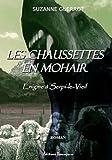 echange, troc Guerrot Suzanne - Les Chaussettes en Mohair - Enigme a Serpi-le-Vieil