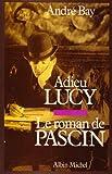 echange, troc André Bay - Adieu Lucy