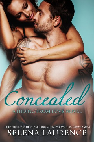 Concealed - A Hiding From Love Novel #2 by Selena Laurence