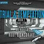 Trial and Temptation: Mandrake Company, Book 2 | Ruby Lionsdrake