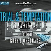 Trial and Temptation: Mandrake Company, Book 2 | Ruby Lionsdrake