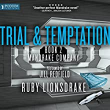 Trial and Temptation: Mandrake Company, Book 2 Audiobook by Ruby Lionsdrake Narrated by Jill Redfield