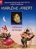 echange, troc Marlène Jobert, Christine Thouzeau - Câlinoux de loup (1CD audio)