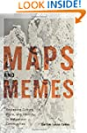 Maps and Memes: Redrawing Culture, Pl...