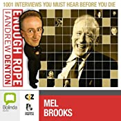 Enough Rope with Andrew Denton: Mel Brooks | [Andrew Denton]