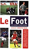 Le Foot: The Legends of French Football