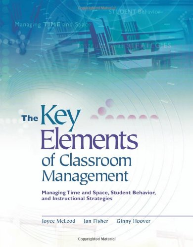 The Key Elements of Classroom Management: Managing Time...