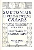 img - for Lives of the Twelve Caesars: Newly Translated, With an Introduction by H. M. Bird (Limited Edition/ SIGNED) book / textbook / text book