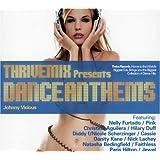 Thrivemix Presents Dance Anthe