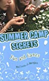 Melissa J. Morgan Fun and Games (Summer Camp Secrets)