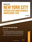 Master The New York City Specialized High Schools Admissions Test: Test Prep That Gets Results (Petersons Master the New York City Specialized High Schools Admiss)
