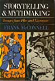 img - for Storytelling and Myth Making: Images from Film and Literature by McConnell Frank D. (1980-01-01) Hardcover book / textbook / text book