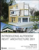 Patrick Davis Introducing Autodesk Revit Architecture 2011