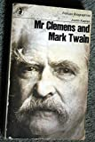 MISTER CLEMENS AND MARK TWAIN (PELICAN S.) (0140212019) by JUSTIN KAPLAN