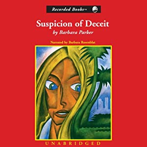Suspicion of Deceit: A Gail Connor and Anthony Quintana Novel | [Barbara Parker]