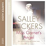 Miss Garnet's Angel | Salley Vickers,Kati Nicholl (editor)