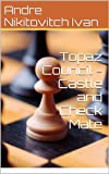 img - for Topaz Council - Castle and Check Mate book / textbook / text book