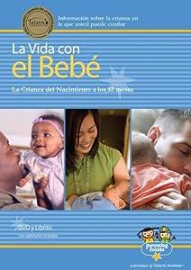 La Vida con el Bebé (Life with Baby)