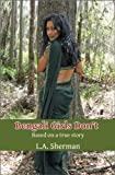 img - for Bengali Girls Don't: Based on a True Story (Memoirs of a Muslim Daughter) book / textbook / text book
