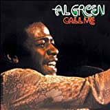 Call Me/Explores Your Mind/Have A Good Time/Love Ritual Al Green