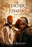 The Preachers Promise (Home to Milford College Book 1)