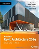 img - for Autodesk Revit Architecture 2014 Essentials: Autodesk Official Press book / textbook / text book