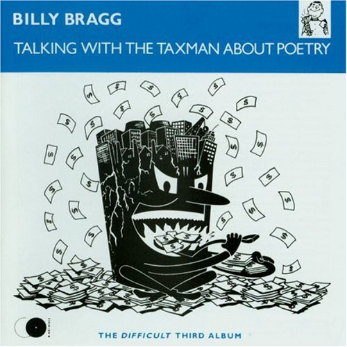 Billy Bragg - Talking With The Taxman About Poetry (disc 2) - Zortam Music
