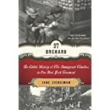 97 Orchard: An Edible History of Five Immigrant Families in One New York Tenement ~ Jane Ziegelman