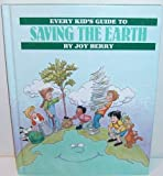 Every kid's guide to saving the earth