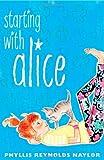 Starting with Alice (Alice Books (Prebound))