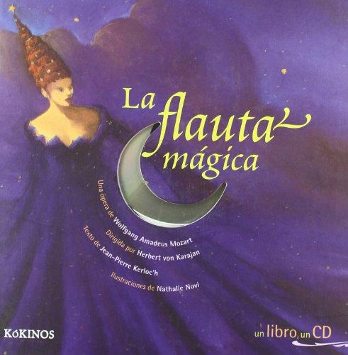 La flauta mágica - Mozart - Opera ilustrada