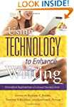 Using Technology to Enhance Writing:...
