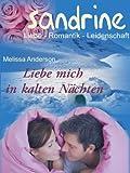 Liebe mich in kalten N�chten (SANDRINE 4)