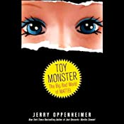Toy Monster: The Big, Bad World of Mattel | [Jerry Oppenheimer]