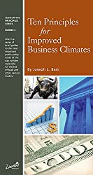 Ten Principles for Improved Business Climates (Legislative Principles Series, Number 8)