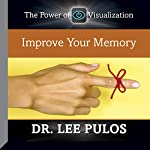Improve Your Memory | Dr. Lee Pulos