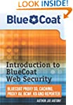 Introduction to BlueCoat Web Security...