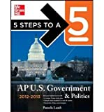 img - for 5 Steps to a 5 AP US Government and Politics, 2012-2013 Edition book / textbook / text book