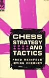 Chess Strategy and Tactics (0679140050) by Fred Reinfeld