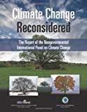 img - for Climate Change Reconsidered: The Report of the Nongovernmental International Panel on Climate Change (NIPCC) book / textbook / text book